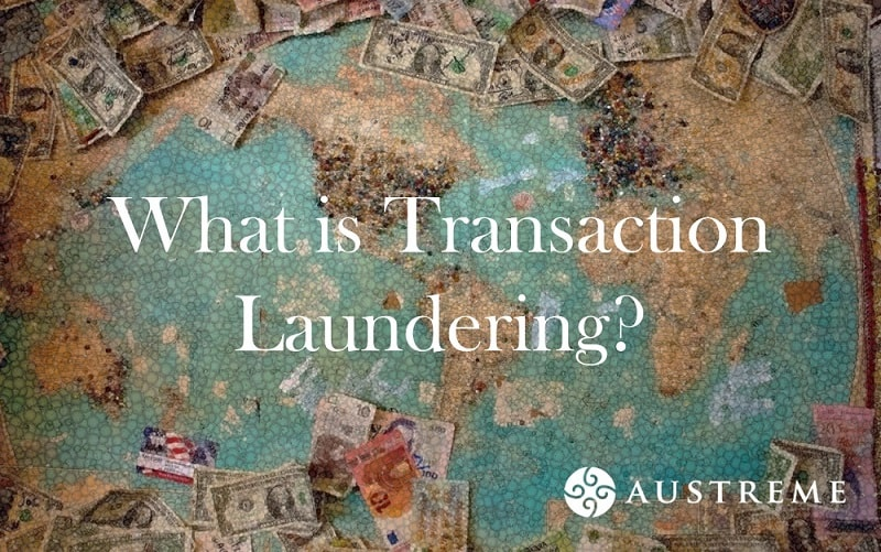 What is Transaction Laundering?
