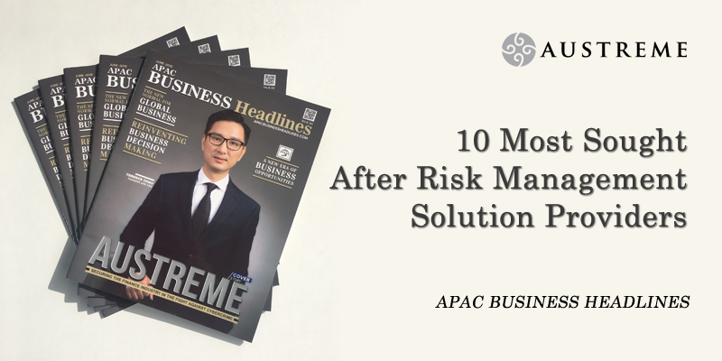 Austreme Was Selected as 10 Most Sought After Risk Management Service Providers