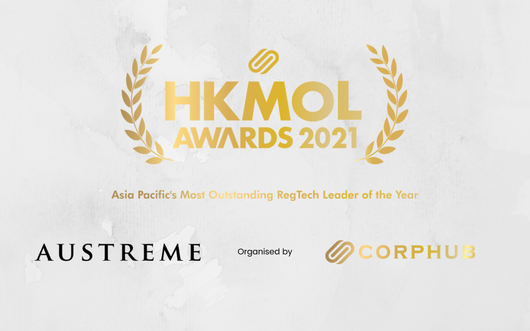 Corphub Asia Awards Austreme as Asia Pacific's Most Outstanding RegTech Leader of the Year for its HKMOL Awards 2021.