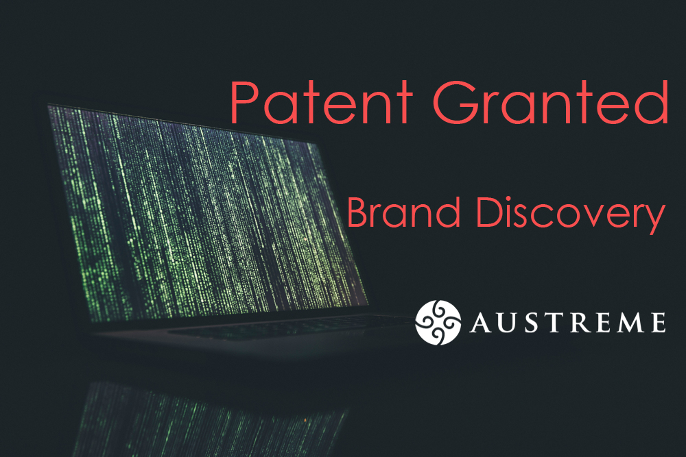 Austreme Has Been Granted a Patent of Its Brand Discovery Mechanism