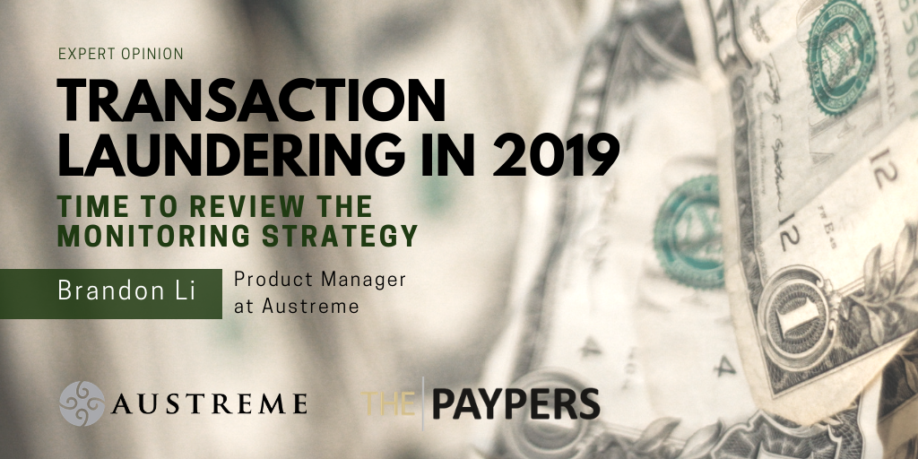 Transaction Laundering in 2019 – Time to Review the Monitoring Strategy