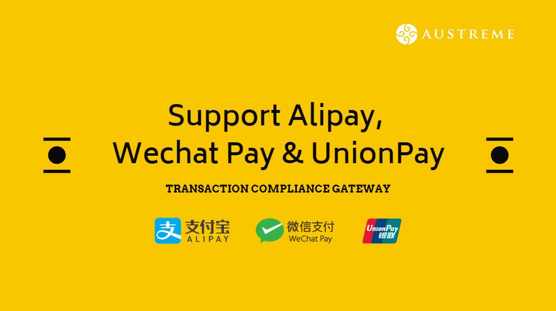 Austreme's Transaction Compliance Gateway Supports Alipay, Wechat